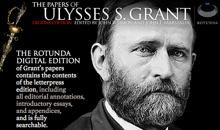 the papers of ulysses s grant digital edition the ade